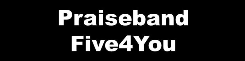 Praiseband Five4You